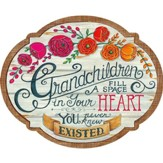 Grandchildren Fill A Space Door Decor Hanger