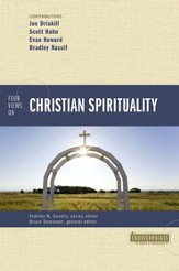 Four Views on Christian Spirituality - eBook