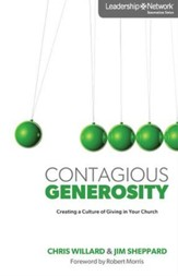 Contagious Generosity: Creating a Culture of Giving in Your Church - eBook