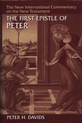 First Epistle of Peter: New International Commentary on the New Testament (NICNT)