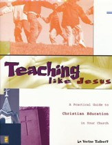 Teaching Like Jesus, Softcover