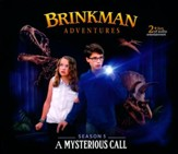Brinkman Adventures Season 5: A Myterious Call (6 Episodes o  n 2 Audio CD's)