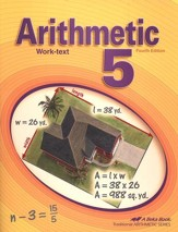 Abeka Arithmetic 5 Work-text, Fourth  Edition
