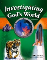 Abeka Investigating God's World,  Fourth Edition