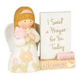 I Said a Prayer for You Today Angel Figurine, Girl