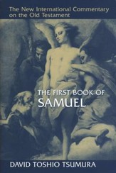 The First Book of Samuel: New International Commentary on the Old Testament