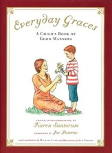 Everyday Graces: A Child's Book of Good Manners