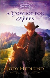 A Cowboy for Keeps #1
