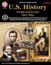 U.S. History People and Events  1607-1865, Middle/Upper Grades