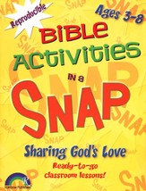 Bible Activities in a Snap: Sharing God's Love, Ages 3-8