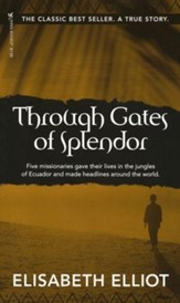 Through Gates of Splendor (Mass Paperback)
