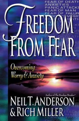Freedom from Fear: Overcoming Worry and Anxiety - eBook