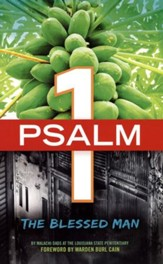 Psalm 1: The Blessed Man