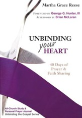 Unbinding Your Heart: 40 Days of Prayer & Faith Sharing All-Congregation Study