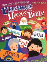 Undercover Heroes of the Bible, Grades 5-6