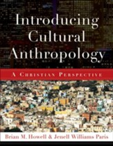 Introducing Cultural Anthropology: A Christian Perspective - eBook
