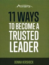 11 Ways to Become a Trusted Leader