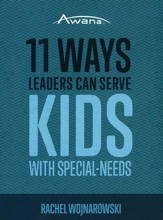 11 Ways Leaders Can Serve Kids with? Special Needs