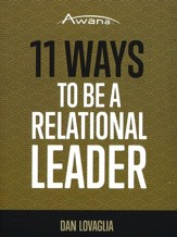 11 Ways to Be a Relational Leader