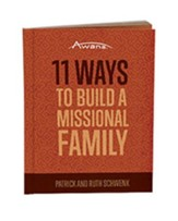11 Ways to Build a Missional Family