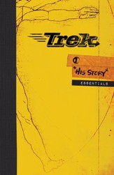 Trek 1: His Story, Essentials (ESV)
