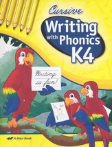 Abeka Writing with Phonics K4: Cursive