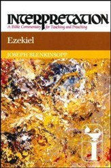 Ezekiel: Interpretation: A Bible Commentary for Teaching and Preaching (Paperback)