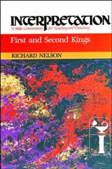 First and Second Kings: Interpretation: A Bible Commentary for Teaching and  Preaching (Paperback)