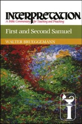 First and Second Samuel: Interpretation Commentary