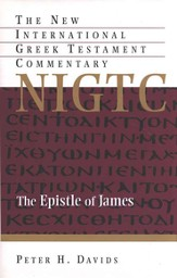 The Epistle of James: New International Greek Testament Commentary [NIGTC]