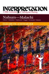 Nahum-Malachi: Interpretation Commentary