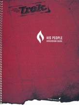 Trek 3: His People, Discussion Guide (NKJV)
