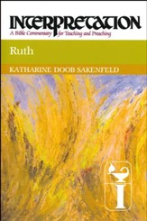 Ruth: Interpretation: A Bible Commentary for Teaching and Preaching (Paperback)