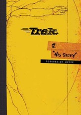 Trek 1: His Story, Discussion Guide (ESV)