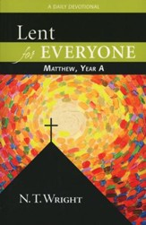 Lent for Everyone: Matthew, Year A: A Daily Devotional - Slightly Imperfect