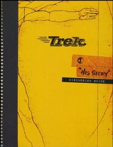 Trek 1: His Story, Discussion Guide (NIV 1984)
