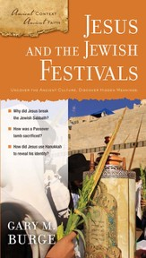 Jesus and the Jewish Festivals - eBook