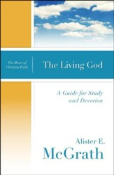 The Living God: A Guide for Study and Devotion
