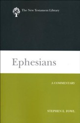 Ephesians (2012): A Commentary [NTL]