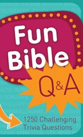 Fun Bible Q & A: 1250 Challenging Trivia Questions - eBook