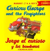 Jorge el Curioso y los Bomberos, Ed. Bilingüe  (Curious George and the Firefighters, Bilingual Ed.)