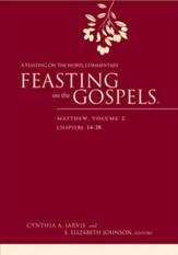 Feasting on the Gospels-Matthew, Volume 2 (INTL PB): A Feasting on the Word Commentary