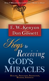 Keys To Receiving God's Miracles - eBook
