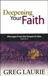 Deepening Your Faith: John 6-12
