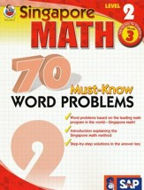 Singapore Math 70 Must-Know Word Problems, Level 2, Grade 3