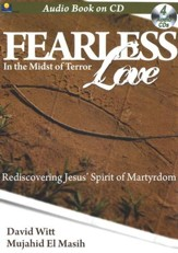 Fearless Love: Rediscovering Jesus' Spirit of Martyrdom