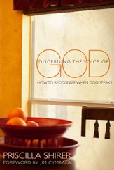 Discerning the Voice of God: How to Recognize When He Speaks - eBook