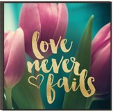 Love Never Fails, Glitter Wall Art