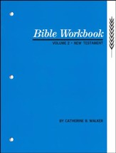 Bible Workbook Volume 2: New Testament