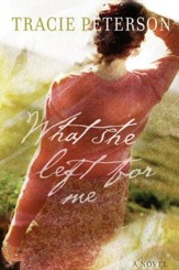 What She Left for Me - eBook